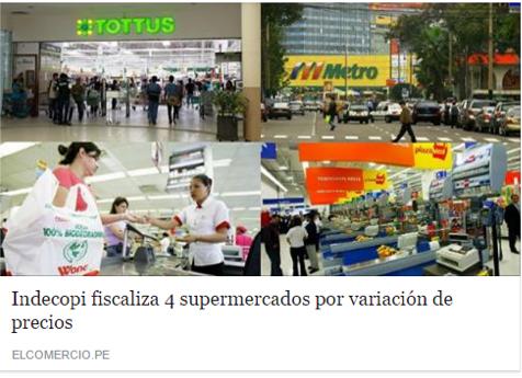Supuesta sanción de Indecopi a supermercados por variación de precios (noticia oct 2016)